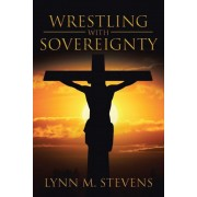 Wrestling with Sovereignty, Paperback