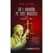 Sa-i omoram pe toti avocatii, Solomon vs Lord, Vol. 2/Paul Levine