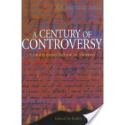 Century of Controversy - Constitutional Reform in Alabama (Thomson Bailey)(Paperback) (9780817312183)
