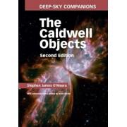 Deep-Sky Companions: The Caldwell Objects, Hardcover/Stephen James O'Meara