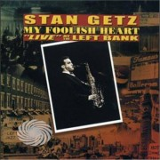 Video Delta Getz,Stan - My Foolish Heart: Live At The Left Bank - CD