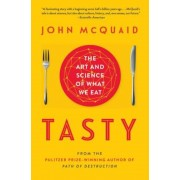 Tasty: The Art and Science of What We Eat, Paperback