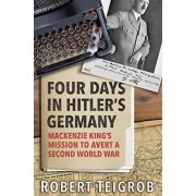 Four Days in Hitlers Germany par Teigrob & Robert