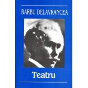Teatru - Barbu Delvrancea