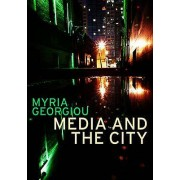 Media and the City par Georgiou & Myria
