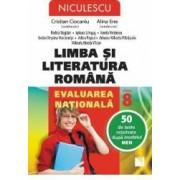Limba romana - Clasa 8 - Evaluarea nationala. 50 de teste rezolvate - Crisitian Ciocaniu Alina Ene
