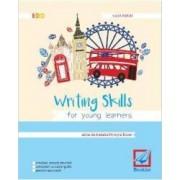 Writing skills for young learners - Iulia Perju