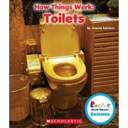 Toilets (Rookie Read-About Science: How Things Work), Paperback/Joanne Mattern