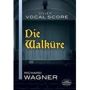 Wagner, Richard Die Walkure Vocal Score
