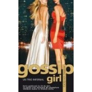 Gossip Girl: Un trio infernal.