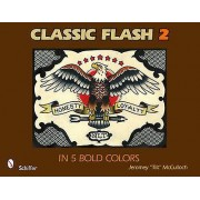 Classic Flash 2 in 5 Bold Colors by Jeromey McCulloch