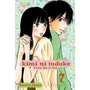 Kimi Ni Todoke: From Me to You, Volume 7 by Karuho Shiina