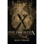 The Hooked X: Key to the Secret History of North America