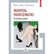 Prostitutia: politici si practici. In cine dam cu piatra'