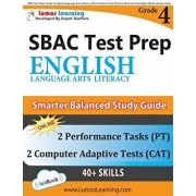 Sbac Test Prep: Grade 4 English Language Arts Literacy (Ela) Common Core Practice Book and Full-Length Online Assessments: Smarter Bal, Paperback/Lumos Learning
