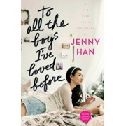 To All the Boys I've Loved Before, Paperback/Jenny Han