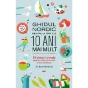 Ghidul nordic pentru a trai cu 10 ani mai mult - Bertil Marklund