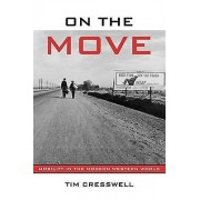 On The Move by Timothy Cresswell