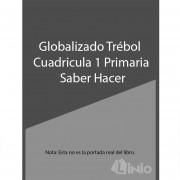 Globalizado Trebol Cuadricula 1 Primaria Saber Hacer