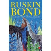 The Big Book of Animal Stories, Paperback/Ruskin Bond