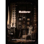 Maldoror & the Complete Works of the Comte de Lautreamont, Paperback/Comte De Lautreamont