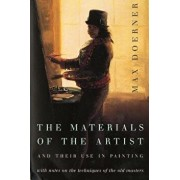 The Materials of the Artist and Their Use in Painting: With Notes on the Techniques of the Old Masters, Revised Edition, Paperback/Max Doerner