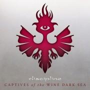 Discipline Captives Of The Wine Dark Sea (Vinyl LP)