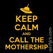 T-shirt Keep Calm... Mothership
