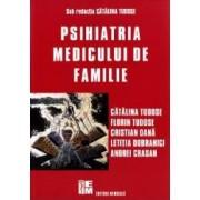 Psihiatria Medicului De Familie - Catalina Tudose