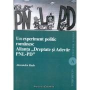 Un experiment politic romanesc. Alianta ?Dreptate si Adevar PNL-PD?