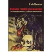Romania Romanii Si Comunismul - Radu Theodoru