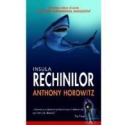 Insula rechinilor - Anthony Horowitz