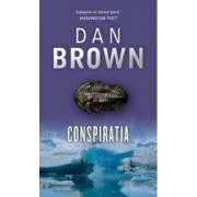 Conspiratia - Dan Brown