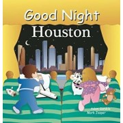 Good Night Houston/Adam Gamble