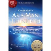 As a Man Thinketh: With the Way of Peace Bonus Book, Paperback