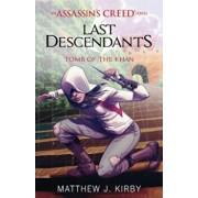 Tomb of the Khan (Last Descendants: An Assassin's Creed Novel Series '2), Paperback/Matthew J. Kirby