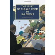 The Story of Classic Crime in 100 Books, Paperback
