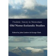 Frederic Amory in Memoriam: Old Norse-Icelandic Studies