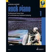 Rock Piano 1: Professional Know-How Of Contemporary Keyboard-Playing/Grundlagen Des Professionellen Keyboard-Spiels In Pop Und Rock
