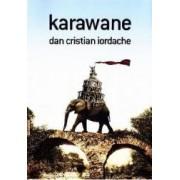 Karawane - Dan Cristian Iordache