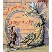 Sir Cumference and the Dragon of Pi, Hardcover/Cindy Neuschwander