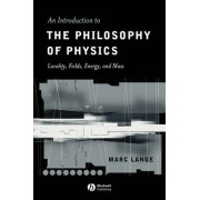 An Introduction to the Philosophy of Physics