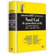 Noul cod de procedura civila comentat si adnotat, vol. II