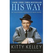 His Way: The Unauthorized Biography of Frank Sinatra, Paperback