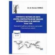 Conventia natiunilor unite asupra contractelor de vanzare internationala de marfuri Viena 1980