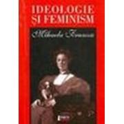 Ideologie şi feminism.