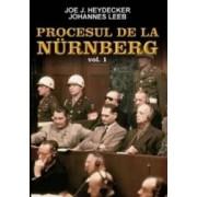 Procesul De La Nurenberg Vol. 1 - Joe J. Heydecker Johannes Leeb