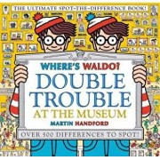 Where's Waldo? Double Trouble at the Museum: The Ultimate Spot-The-Difference Book, Hardcover/Martin Handford