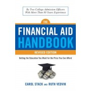 The Financial Aid Handbook, Revised Edition: Getting the Education You Want for the Price You Can Afford, Paperback