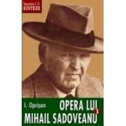 Opera lui Mihail Sadoveanu, I, Natura, om, civilizatie în opera lui Mihail Sadoveanu.